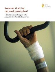 Kommer vi att ha råd med sjukvården? - Webbutik - Sveriges ...