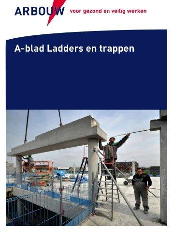 A-blad Ladders en trappen (PDF) - Arbouw