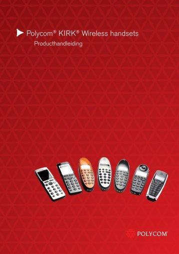 Polycom® KIRK® Wireless handsets