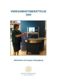 2004 Verksamhetsberättelse - Campus Helsingborg - Lunds ...