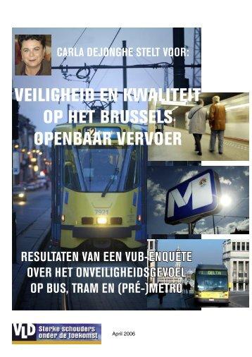 veiligheid en kwaliteit op het brussels openbaar ... - Brussels Blauw