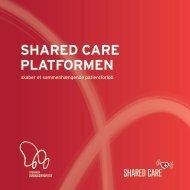Shared Care platformen, folder - Syddansk Sundhedsinnovation