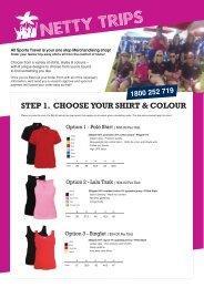 STEP 1. CHOOSE YOUR SHIRT & COLOUR