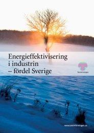Energieffektivisering i industrin – fördel Sverige - Teknikföretagen