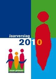 Jaarverslag Zaan Primair 2010