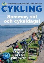Läs Cykling nr:2-09 här (pdf-fil, 9Mbyte) - Cykelfrämjandet
