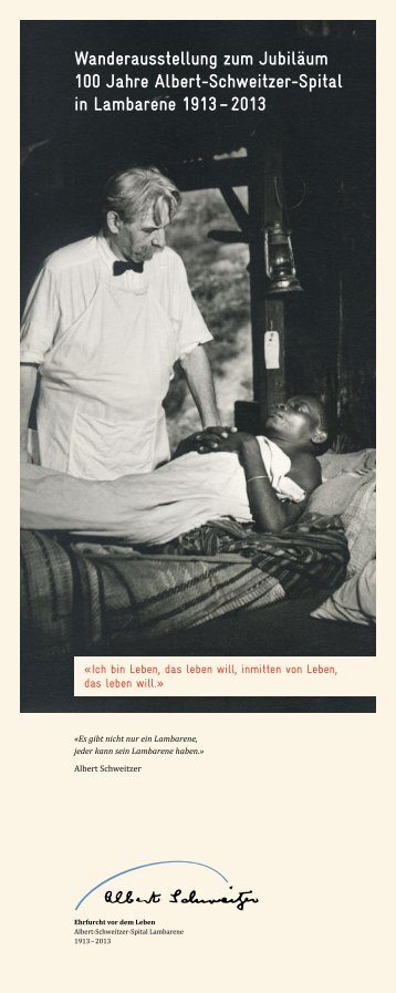Ausstellungen - Albert-Schweitzer-Spital in Lambarene