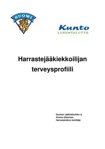 Harrastekiekkoilijan terveysprofiili - Suomen Jääkiekkoliitto