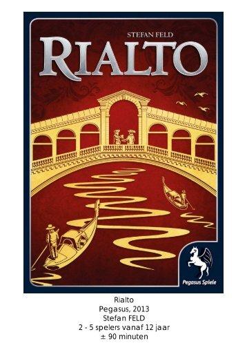 Rialto Pegasus, 2013 Stefan FELD 2 - 5 spelers ... - Forum Mortsel