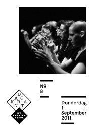 8 Donderdag 1 September 2011 - Het Theaterfestival