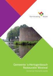 Gemeente 's-Hertogenbosch Restauratie Westwal - BouwLokalen