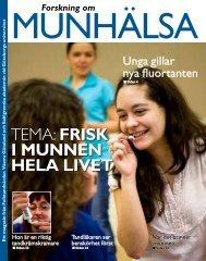 TEMA: Frisk i munnen hela livet - Sahlgrenska Akademin ...