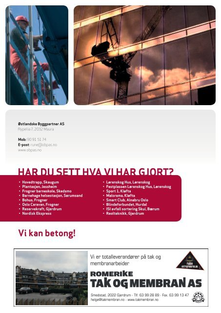 VI KAN BETONG! - Østlandske Byggpartner