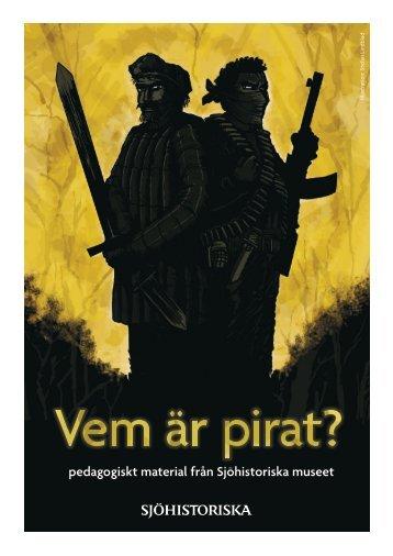 Vem är pirat, Pedagogiskt material - Sjöhistoriska