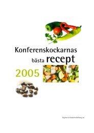 Kokbok 2005.indd - Vill du snabbt och enkelt boka en konferens?