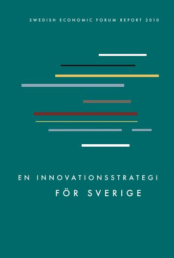 Swedish Economic Forum Report 2010 - Entreprenörskapsforum