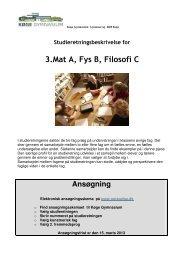 3. Matematik A, Fysik B og Filosofi C. - Køge Gymnasium