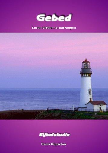Gebed Leren bidden en ontvangen Henri Hüpscher - Tell Them