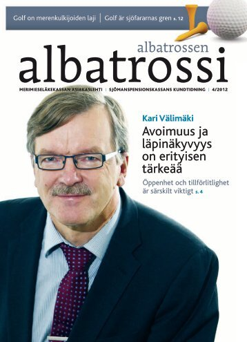 Albatrossi 4/2012 - Merimieseläkekassa