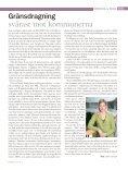 TEMA: Ordning & reda Grattis alla grusvägshållare! Extra vinterpengar! - Page 7