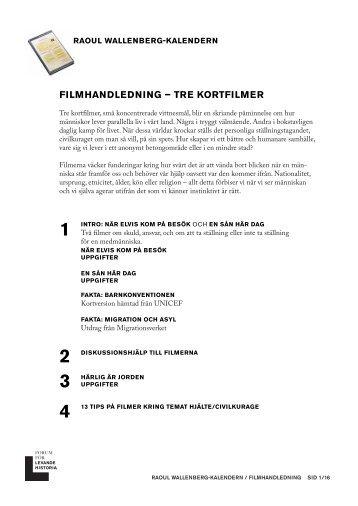 FILMHANDLEDNING – TRE KORTFILMER - Forum för levande historia