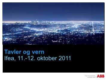 Tavler og vern Ifea, 11.-12. oktober 2011
