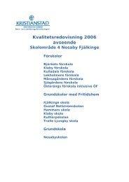 Kvalitetsredovisning 2006 avseende Björkets ... - Buf - Kristianstad