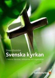 historia, idEntitEt, vErksamhEt och organisation - Svenska kyrkan