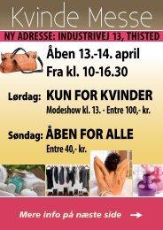 Åben 13.-14. april Fra kl. 10-16.30 Lørdag: KUN FOR KVINDER ...