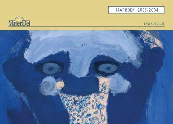 Download jaarboek 03-04 - Mater Dei Kleuter en Lagere School