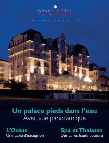 Téléchargez le dossier de presse - grand hotel loreamar thalasso ...
