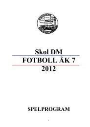 Välkomna till ... Skol DM Fotboll åk 7 - Svenska Skolidrottsförbundet