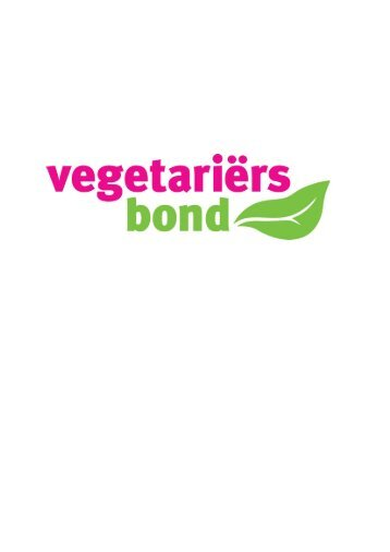 jaarverslag 2010 jaarplan 2011 - De Nederlandse Vegetariërs Bond