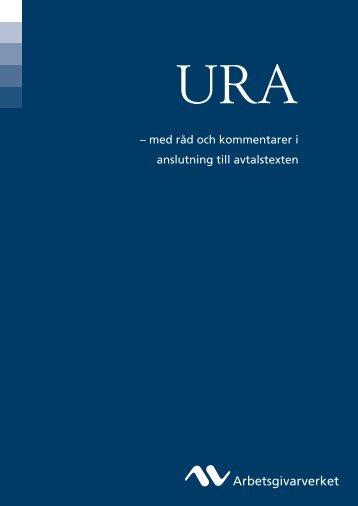 URA - med råd och kommentarer i anslutning till ... - Arbetsgivarverket