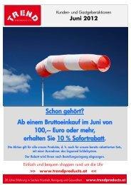 Schon gehört? Ab einem Bruttoeinkauf im Juni von 100 -- Euro oder ...