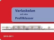 Broschyr profiler på Varlaskolan