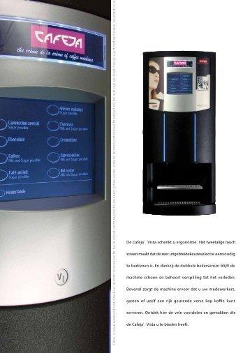 De Cafeja® Vista schenkt u ergonomie. Het ... - De Koffieboer BV