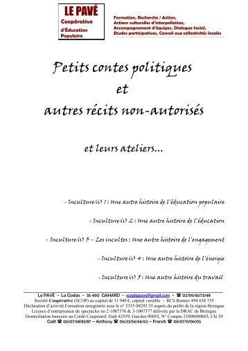 Petits contes politiques et autres récits non-autorisés - Réseau ...