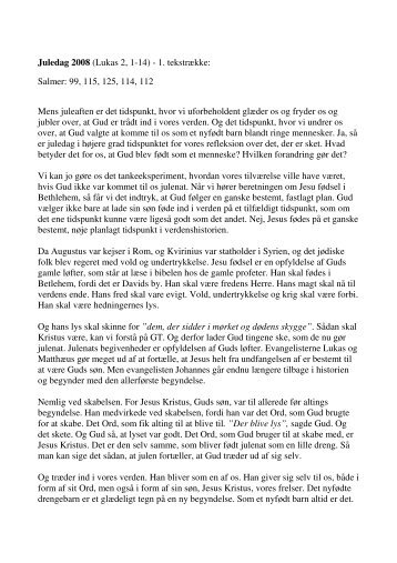 Juledag 2008 (Lukas 2, 1-14) - 1. tekstrække: Salmer ... - Lumby sogn