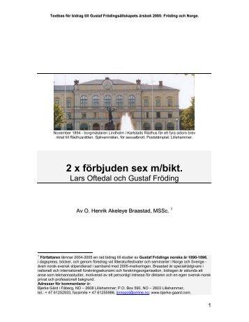 2 x förbjuden sex m/bikt. - O. Henrik Akeleye Braastad