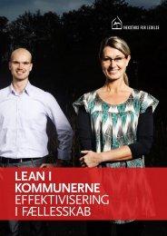 LEAN I KOMMUNERNE EFFEKTIVISERING I FÆLLESSKAB - KLK