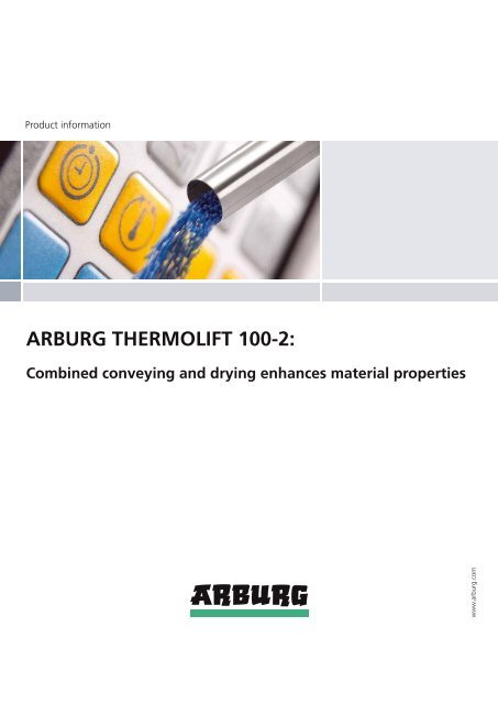 ARBURG THERMOLIFT 100-2: Combined conveying and drying