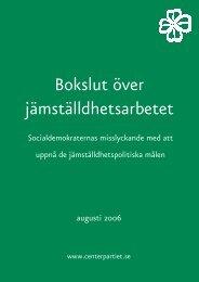 Bokslut över jämställdhetsarbetet.pdf - Centerpartiet