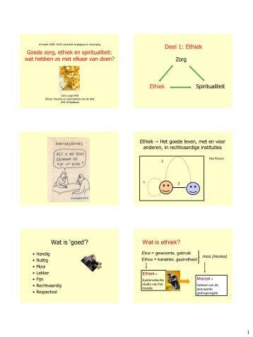 "Deel 1: Ethiek Wat is ""goed""? Wat is ethiek? - VGVZ"