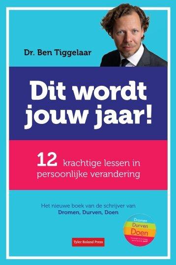 Gratis het eerste hoofdstuk van Dit Wordt Jouw Jaar - Ben Tiggelaar