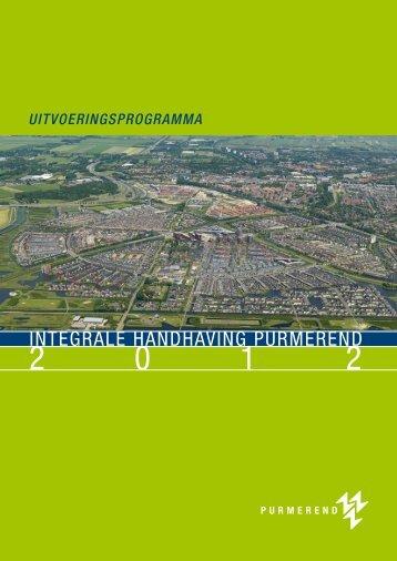 Uitvoeringsprogramma Integrale Handhaving Purmerend 2012