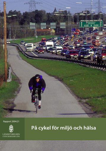 På cykel för miljö och hälsa - Länsstyrelsen i Stockholms län ...