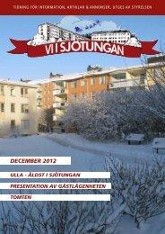 DECEMBER 2012 - Brf Sjötungan