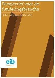 Perspectief voor de funderingsbranche - EIB