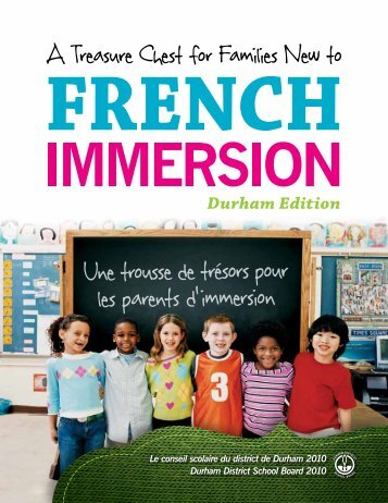 A Treasure Chest for French Immersion Parents - Durham District ...